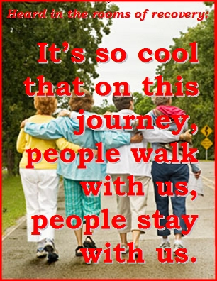 It's so cool that on this journey, people walk with us, people stay with us. #Journey #Together #Recovery