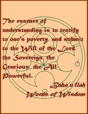 The essence of understanding is to testify to one's poverty and submit to the Will of hte Lord, the Sovereign, the Gracious, the All-Powerful. #Bahai #Understanding #bahaullah #WordsOfWisdom