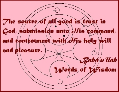 The source of all good is trust in God, submission unto His command, and contentment with His holy will and pleasure. #Baha'i #Contentment #bahaullah #WordsOfWisdom